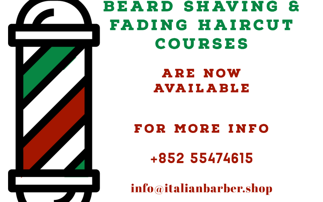 Traditional Beard Shaving & Fading Haircut Courses are Now Available